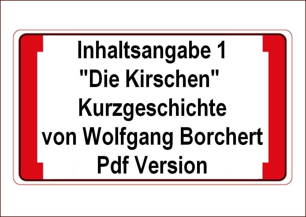 Download Meilede Inhaltsangabe 1 Die Kirschen Kurzgeschichte
